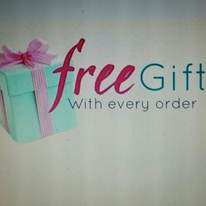 Other - FREE GIFT W/EVERY ORDER